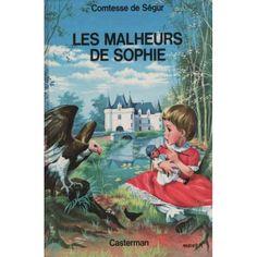 La Comtesse de Segur, Les malheurs de Sophie