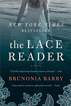 The Lace Reader A Novel By Brunonia Barry Amazon