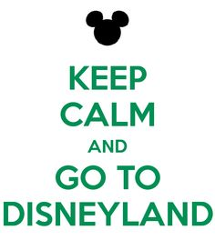 Keep calm and go to disneyland mickey mouse Disney Love, Disney Magic, Walt Disney, I Believe In Pink, Keep Calm Quotes, Mickey And Friends, Story Of My Life, Disney Vacations, My Happy Place