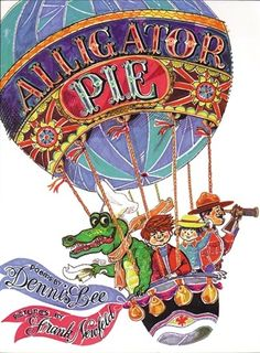 """""""You can almost hear the skipping rope slapping the sidewalk,"""" wrote Margaret Laurence of Dennis Lee''s timeless poetry collection Alligator Pie . One of the first illustrated books published about Canadian children and featuring Canadian place names, Alligator Pie established Dennis Lee''s reputation as """"Canada''s Father Goose""""."""