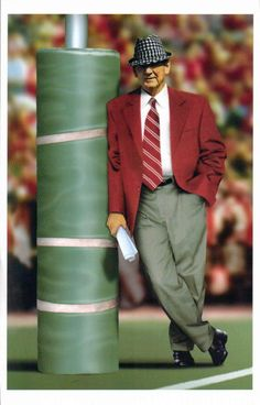 Coach Paul W. 'Bear' Bryant ~ The University of Alabama's  Legend,,,Thanks For The Memories Coach!! May God Rest Your Soul, Coach...Amen ~ See You In Heaven Coach...{P.S. ~ I Would Love To Play Some More Football For You}