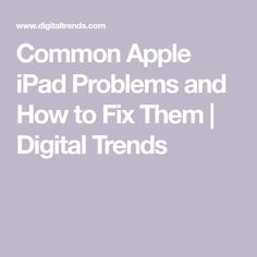 Common Apple iPad Problems and How to Fix Them Cheap Apple Products, Iphone Information, Iphone Life Hacks, Ipad Hacks, Best Ipad, Digital Trends, Apple Ipad, Medical Technology, Energy Technology