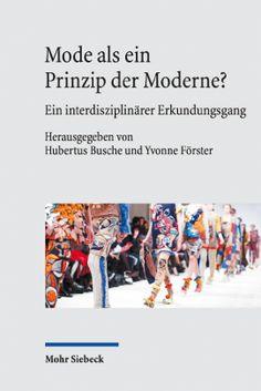 Mode als Prinzip der Moderne - Cover - Rezension Glarean Magazin Moral, Religion, Modern, Shopping, Products, Philosophy, Hard Men, Spirit Science, Trendy Tree