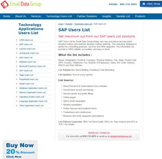 Purchase the SAP users list now and improve business performance effectively - http://www.emaildatagroup.net/b2b-tech-lists/sap-users-list.asp