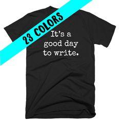 Gifts for Writers Writer Write TShirt Writer Gift Writing