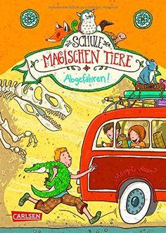 Die Schule der magischen Tiere, Band 4: Abgefahren! von Margit Auer http://www.amazon.de/dp/3551652740/ref=cm_sw_r_pi_dp_wgJwvb1K84HFK