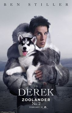 Coat of many canines: Ben Stiller posed with a husky pup in the new poster for Zoolander No 2