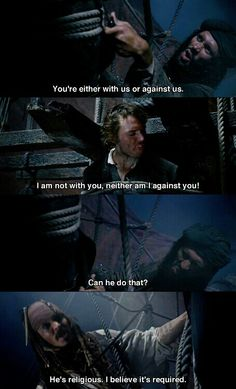 I do believe it its required. ;) Gotta Love Captain Jack.