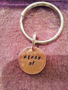 A great and unique way to celebrate graduation  class of will be hand stamped onto a 2015 penny and then made into a keychain   All of my items are