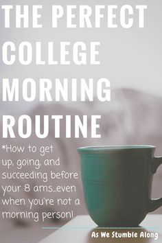 Not just for those in college. The perfect college morning routine- get up, get going, be SUCCESSFUL. Even if you're not a morning person, you can do this! College Hacks, College Life, College Ready, College Success, Dorm Life, College Dorms, College Board, College Morning Routine, Morning Routines
