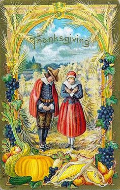 """Beautiful old Thanksgiving postcard... Love it. 