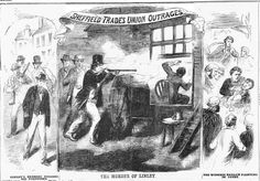 The Sheffield Outrages in the Illustrated Police News. The scene depicted is that of the shooting of James Linley by Samuel Crookes on the 1st August 1859. The Saw Grinders' Union considered Linley a serial offender and public nuisance. Linley was shot in the head with an air rifle and died from his wound the following February.