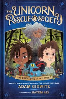 KISS THE BOOK: The Unicorn Rescue Society: The Creature of the Pines by Adam Gidwitz - ESSENTIAL