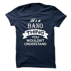 ITS A BANO THING ! YOU WOULDNT UNDERSTAND - shirt outfit #tshirt bemalen #hoodie ideas
