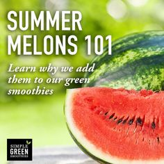5 Reasons Melons Rawk! Ever added one to a green smoothie? Try it now.