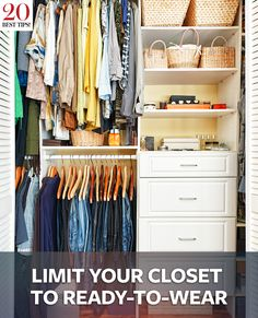 Our 20 Best Closet Organizing Tips, Ever #InStyle