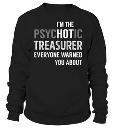 Treasurer PsycHOTic Job Title T-Shirt #Treasurer