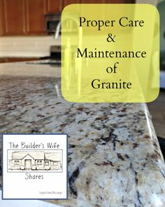 Proper Care and Maintenance of Granite - Simple. Home. Blessings