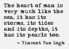 Like the sea: storms, tides and pearls - Vincent van Gogh Vincent Van Gogh, Book Quotes, Me Quotes, Great Quotes, Inspirational Quotes, Motivational, Word Up, Beautiful Words, Memes