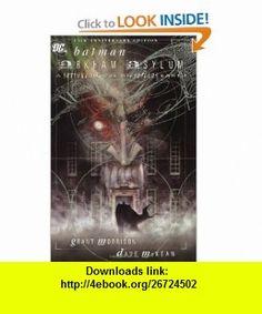 Batman Arkham Asylum (15th Anniversary Edition) (9781401204259) Grant Morrison, Dave McKean , ISBN-10: 1401204252  , ISBN-13: 978-1401204259 ,  , tutorials , pdf , ebook , torrent , downloads , rapidshare , filesonic , hotfile , megaupload , fileserve