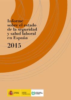 Informe sobre el estado de la seguridad y salud laboral en España 2015