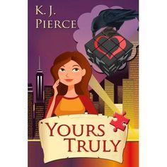 Yours Truly K. J. Pierce