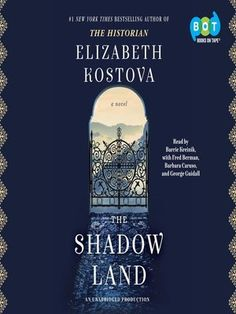 Title details for The Shadow Land by Elizabeth Kostova