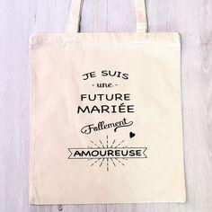 Tote Bag Je suis une future mariée follement par monjolicadeau
