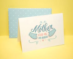 Mother's Day Cards - 'The Ungrateful Kid Series' by Lisa Dino, via Behance