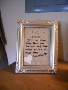 """'I love you because'...Picture Frame"" - My Review: I love this idea; especially because my husband and I work opposite days and hours, it gives me a chance to express to him the many reasons I love him. Plus...it's cheap to make!  {found the picture frame at Salvation Army for $1.50 and already had the dry erase markers and scrapbook paper for the background}"