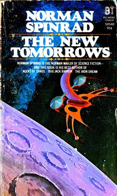 Norman Spinrad, The New Tomorrows    #NormanSpinrad  #SciFi