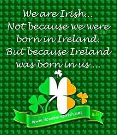 Aye! Irish to the Core!
