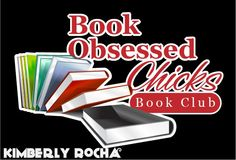 Book Obsessed Chicks by Kimberly Rocha (book club)
