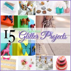 15 Glamorous Glitter Projects you will LOVE!