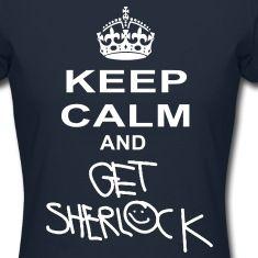 keep calm and get sherlock Women's T-Shirts