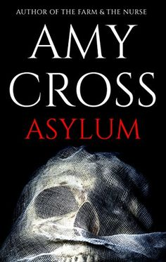 Asylum (The Asylum Trilogy Book 1) by Amy Cross https://www.amazon.com/dp/B009OKRB3Q/ref=cm_sw_r_pi_dp_x_q.cmzbS2SFB4N