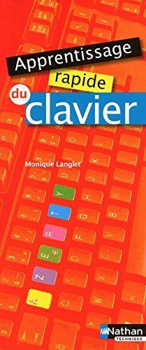 Telecharger Apprentissage Rapide Du Clavier 2010 Francais Pdf Countim Pdf En 2020 Telechargement Apprentissage Listes De Lecture