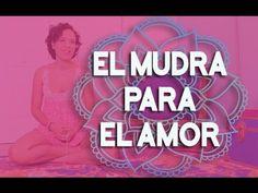 kAca Yoga - Mudra para recibir más amor en tu vida. - YouTube