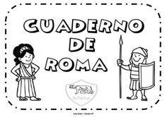 CUADERNO DE ROMA Rome Activities, Sistema Solar, Prehistory, Ancient Rome, Ancient Civilizations, I School, Social Science, Roman Empire, School Projects