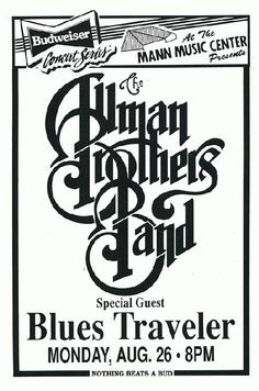Original concert poster for Allman Brothers Band and Blues Traveler at The Mann Music Center in Philadelphia in 1991. 11 x 17 inches