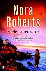 Spelen met vuur - Nora Roberts