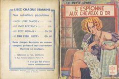 Georges Vallée - Henry de Golen, L'espionne aux cheveux d'or, Ferenczi Le Petit Livre... n°1212, 30 janvier 1936, 96 pages.