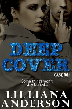 ~ Deep Cover by Lilliana Anderson Cover Reveal ~
