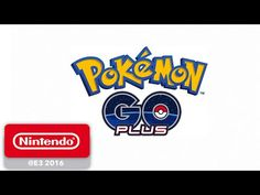 E3 2016: Pokémon Go Heads For July Release, With the Plus Add-On Costing $34.99 in the US - Nintendo Life