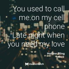 Hotline Bling~Drake