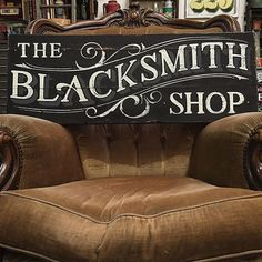 Tj Pinstriping: The Blacksmith Shop Painted Letters, Hand Painted Signs, Antique Signs, Vintage Signs, Western Signs, Blacksmith Shop, Signwriting, Vintage Typography, Vintage Branding