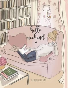 Wall Art for Women - Weekend Reading - Hello Weekend - Wall Art Print - Digital Art Print - Wall Art - Print - Read on weekends … Who doesn& want to curl up and read in this ROSE HILL inspired library h - Hello Weekend, Happy Weekend, Happy Friday, Bonjour Week-end, Rose Hill Designs, Weekend Quotes, June Quotes, Saturday Quotes, Art Mural