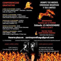 A partir de mañana empiezan nuestras conferencias gratuitas fijate las fechas y apuntate en caminaporelfuego@gmail.com  ... El evento que esperabas ya llego a Gran Canaria!! #caminaporelfuego #sisepuede #firewalking #motivacion  www.caminaporelfuego.com