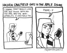 """""""Holden Caulfield Goes To The Apple Store"""" by reparrish Holden Caulfield, Catcher In The Rye, Ipod Touch, Apple, Feelings, Comics, Memes, Books, Image"""