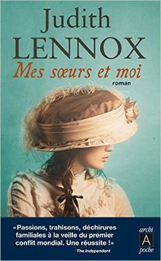 Amazon.fr - Mes soeurs et moi - Judith Lennox - Livres